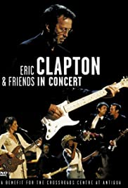 Eric Clapton & Friends in Concert: A Benefit for the Crossroads Centre at Antigua (1999) cover
