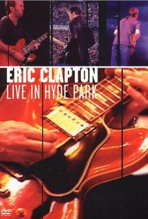 Eric Clapton: Live in Hyde Park (1997) cover