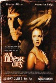Evil Never Dies 2003 poster