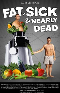 Fat, Sick & Nearly Dead 2010 poster