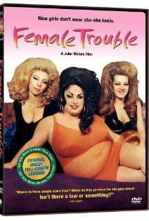 Female Trouble (1974) cover
