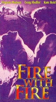 Fire with Fire 1986 poster