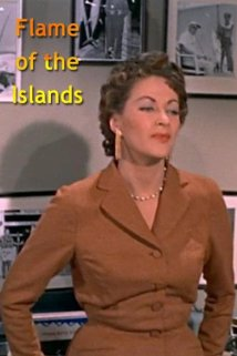Flame of the Islands 1956 poster