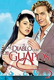 Al diablo con los guapos (2007) cover