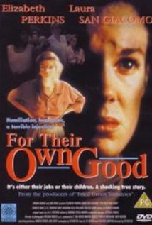 For Their Own Good (1993) cover