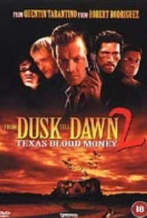 From Dusk Till Dawn 2: Texas Blood Money (1999) cover