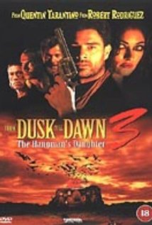 From Dusk Till Dawn 3: The Hangman's Daughter (1999) cover