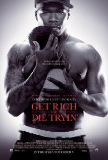 Get Rich or Die Tryin' 2005 poster