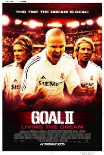Goal II: Living the Dream (2007) cover