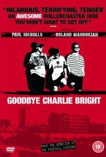 Goodbye Charlie Bright (2001) cover