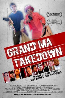 Grand Ma Takedown 2010 poster