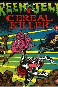 Green Jelly: Cereal Killer 1992 poster