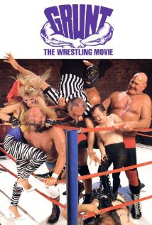 Grunt! The Wrestling Movie (1985) cover