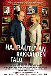 Haarautuvan rakkauden talo 2009 poster