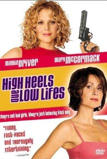 High Heels and Low Lifes (2001) cover