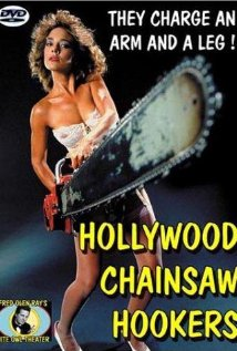 Hollywood Chainsaw Hookers (1988) cover