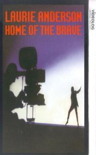 Home of the Brave: A Film by Laurie Anderson (1986) cover