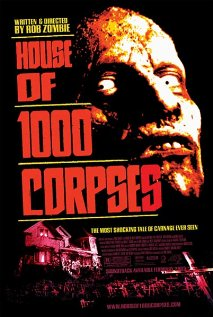 House of 1000 Corpses 2003 poster