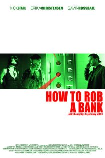 How to Rob a Bank 2007 poster