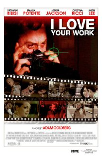 I Love Your Work (2003) cover