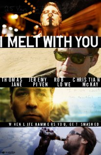 I Melt with You 2011 poster