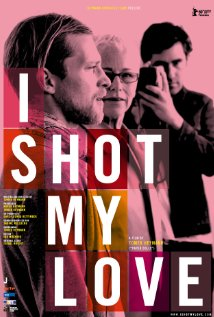 I Shot My Love 2009 poster