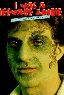 I Was a Teenage Zombie 1987 poster