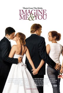 Imagine Me & You (2005) cover