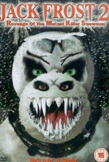 Jack Frost 2: Revenge of the Mutant Killer Snowman (2000) cover