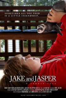 Jake and Jasper: A Ferret Tale (2011) cover