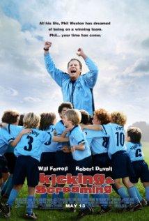 Kicking & Screaming 2005 poster