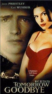Kiss Tomorrow Goodbye 2000 poster