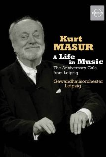 Kurt Masur: A Life in Music (2007) cover