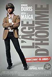 L'âge d'homme... maintenant ou jamais! 2007 poster