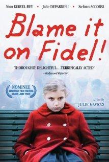 La faute à Fidel! (2006) cover