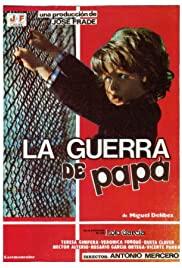 La guerra de papá (1977) cover