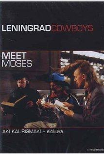 Leningrad Cowboys Meet Moses (1994) cover