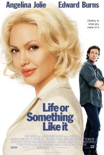 Life or Something Like It (2002) cover