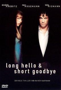 Long Hello and Short Goodbye 1999 poster
