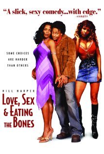 Love, Sex and Eating the Bones (2003) cover