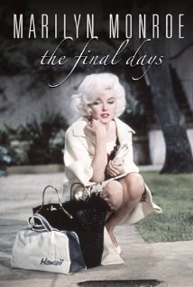 Marilyn Monroe: The Final Days 2001 poster
