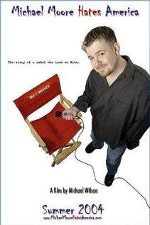Michael Moore Hates America (2004) cover