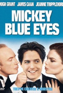 Mickey Blue Eyes (1999) cover
