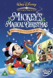 Mickey's Magical Christmas: Snowed in at the House of Mouse (2001) cover