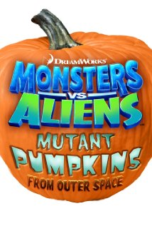 Monsters vs Aliens: Mutant Pumpkins from Outer Space (2009) cover