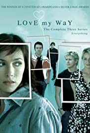 Love My Way (2004) cover