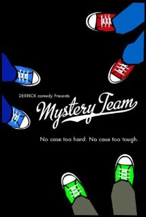 Mystery Team 2009 poster