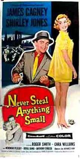 Never Steal Anything Small (1959) cover