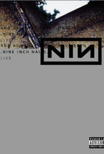 Nine Inch Nails Live: And All That Could Have Been (2002) cover