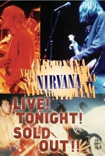 Nirvana Live! Tonight! Sold Out!! 1994 poster